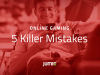 Top 5 Killer Mistakes When Onboarding New Gaming Players