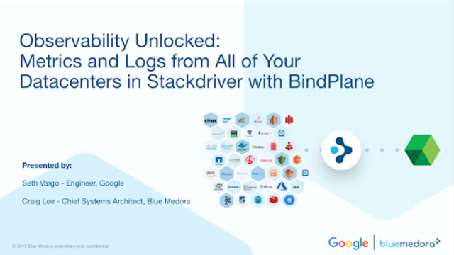 Monitor Metrics & Logs from All of Your Datacenters in Stackdriver for BindPlane