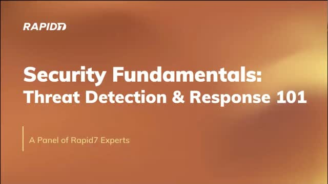 Security Fundamentals: Threat Detection & Response 101