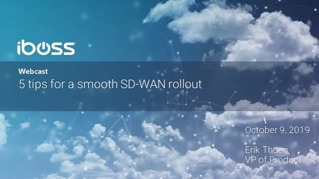 5 Tips for a Smooth SD-WAN Rollout