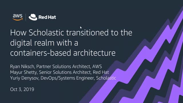 How Scholastic Transitioned to the Digital Realm with a Containers-Based Archite