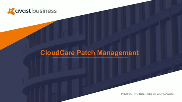 Save Time Spent Patching Software— Automate with Avast Business Patch Management