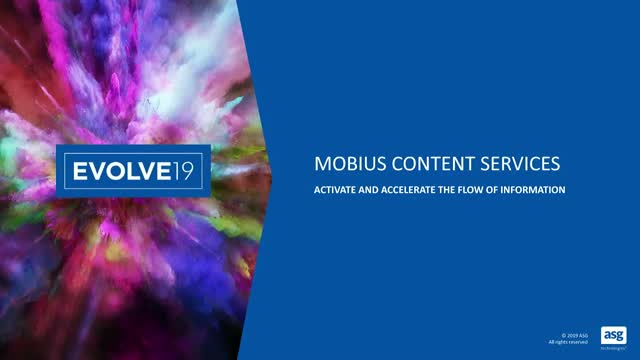 Activate and Accelerate the Flow of Information with ASG Mobius Content Services