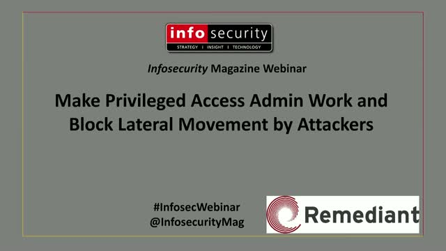 Make Privileged Access Admin Work and Block Lateral Movement by Attackers