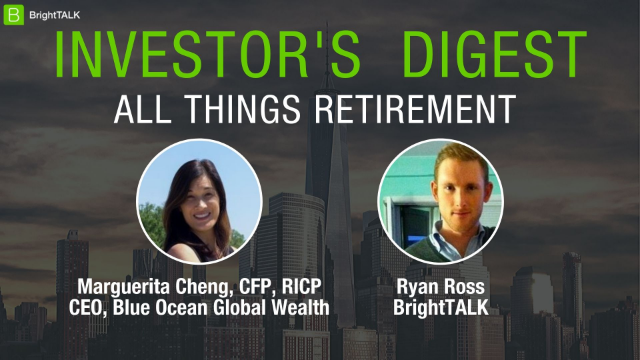 Investor's Digest: All Things Retirement