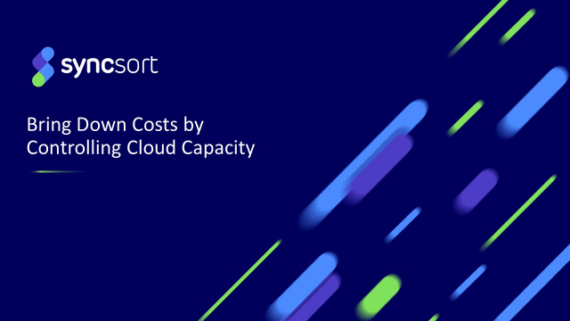 Bring down Costs by controlling Cloud Capacity
