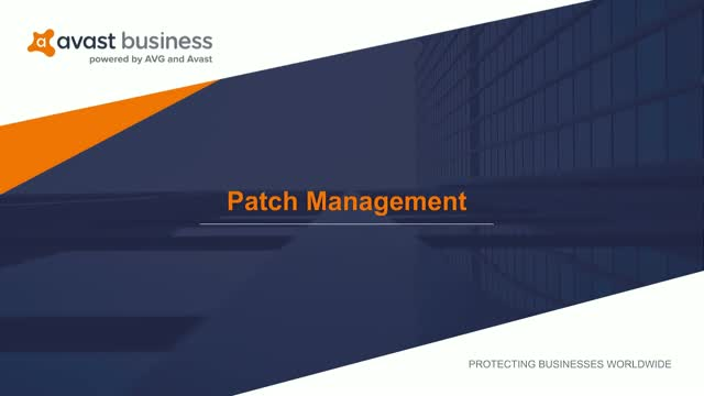 Save Time Spent Patching Software- Automate with Avast Business Patch Management