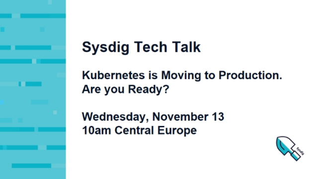 [EMEA] Kubernetes is Moving to Production. Are you Ready?