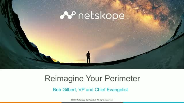 Reimagine Your Perimeter