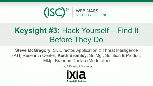 Keysight #3 - Don't be a Victim of the Breach: Embrace the Hacker Within & Win!