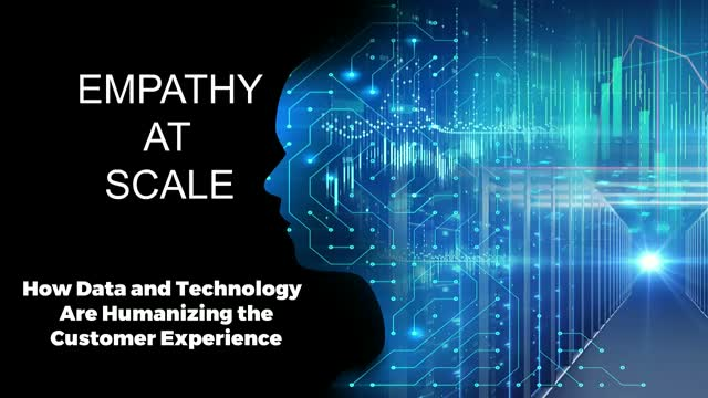Empathy at Scale: How Data and Technology Are Humanizing the Customer Experience