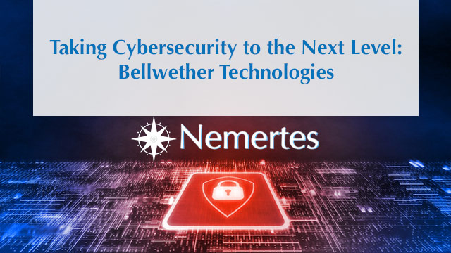 Taking Cybersecurity to the Next Level: Bellwether Technologies