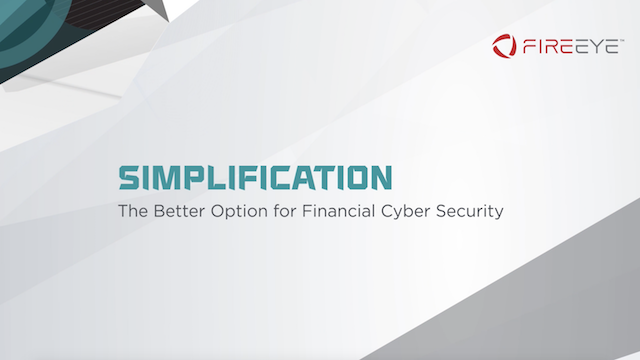Simplification: The Better Option for Financial Cyber Security