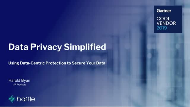 Data Privacy Simplified – Using Data-Centric Protection to Secure Your Data