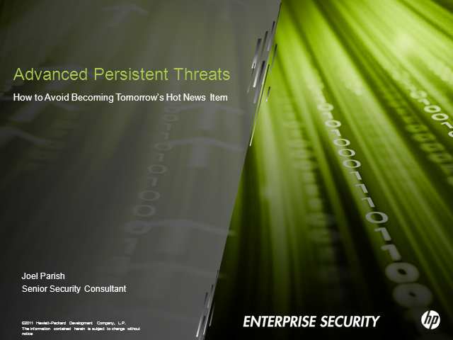 Advanced Persistent Threats: How to Avoid Becoming Tomorrow's Hot News Item