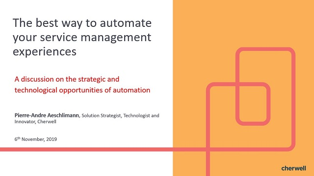 The best way to automate your service management experiences