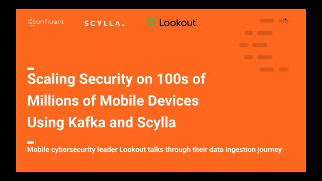 Scaling Security on 100s of Millions of Mobile Devices Using Kafka & Scylla
