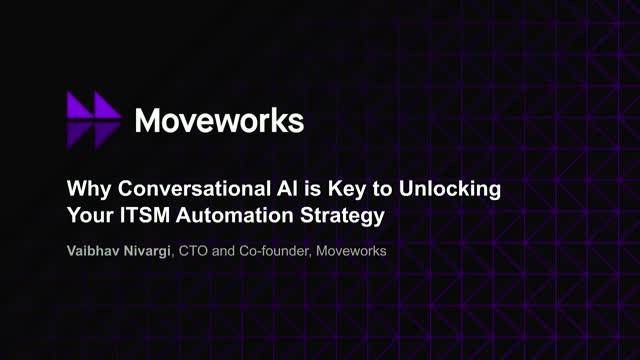 Why Conversational AI is Key to Unlocking Your ITSM Automation Strategy