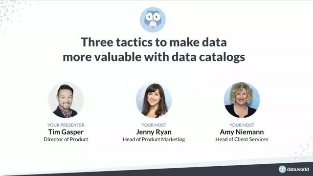 Three Tactics to Make Data More Valuable with Data Catalogs