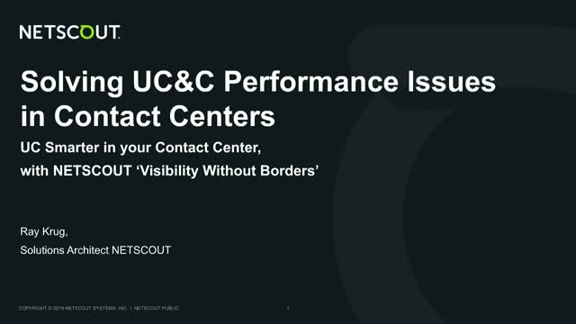 Solving UC&C Performance Issues in Contact Centers