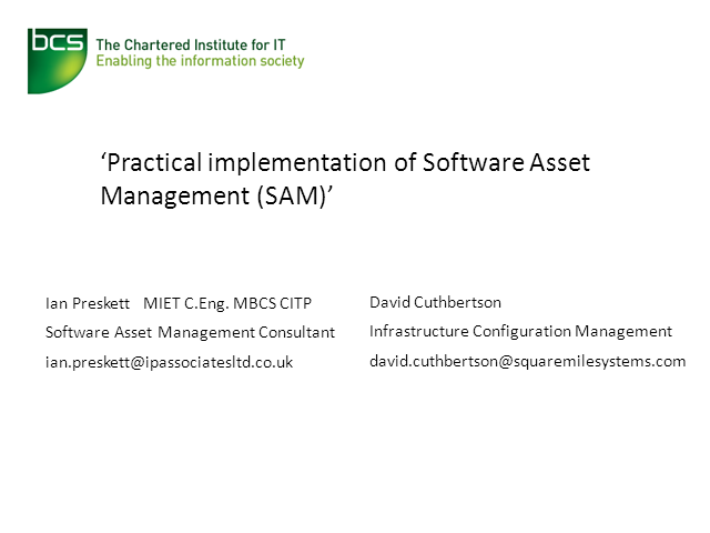 Practical Implementation of Software Asset Management (SAM)