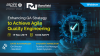Enhancing QA Strategy to Achieve Agile Quality Engineering