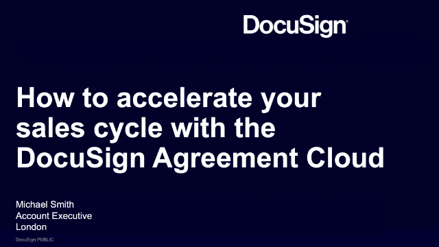 How to accelerate your sales cycle with the DocuSign Agreement Cloud
