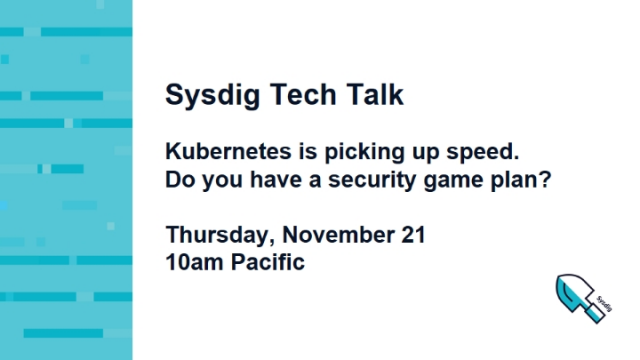Kubernetes is picking up speed. Do you have a security game plan?