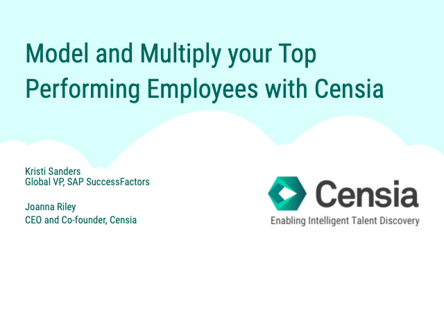 Model and Multiply your Top Performing Employees with Censia (SuccessConnect)