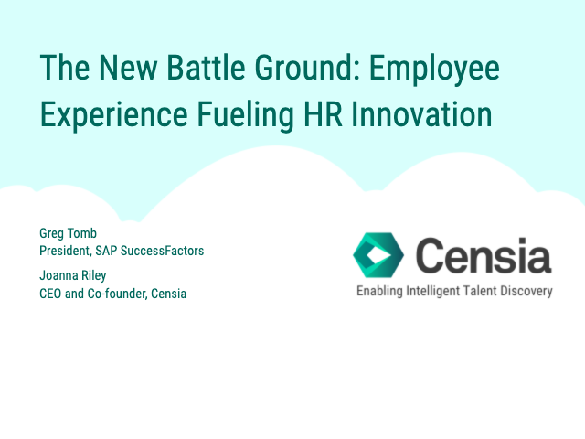 The New Battle Ground: Employee Experience Fueling HR Innovation