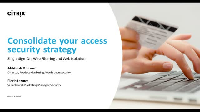 Consolidate your access security strategy