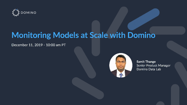 Monitoring Models at Scale with Domino