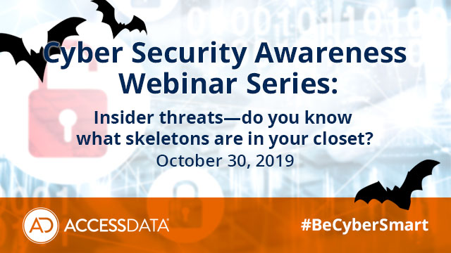 NCSAM Part 4 of 4: Insider threats—do you know what skeletons are in your closet