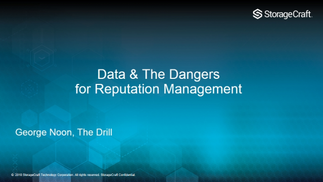 Data & the dangers for Reputation Management