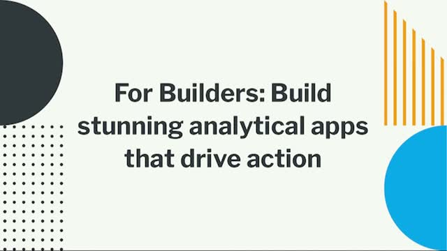 For Builders: Build stunning analytical apps that drive action (EMEA)