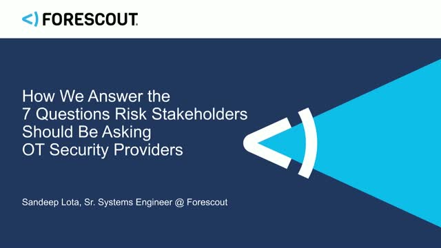 7 Questions Risk Stakeholders Should Be Asking OT Security Providers
