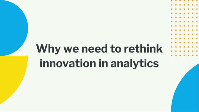 Why we need to rethink innovation in analytics (APAC)