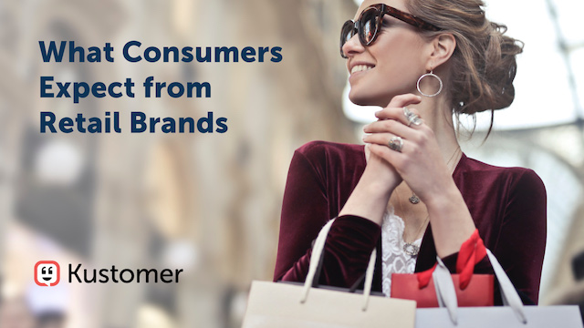 Part I: The Customer Service Retail Report: What Consumers Expect from Retailers