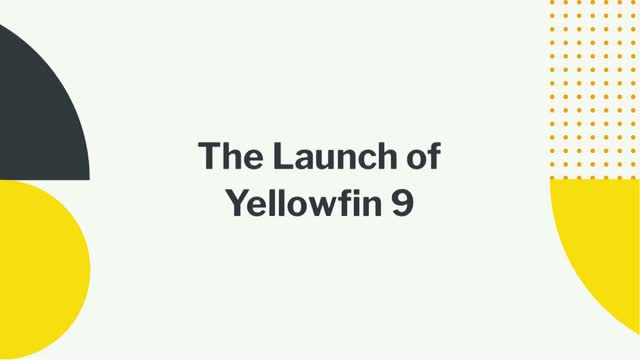The Launch of Yellowfin 9 (NA)