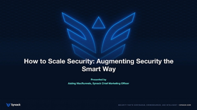 How to Scale Security: Augmenting Security the Smart Way