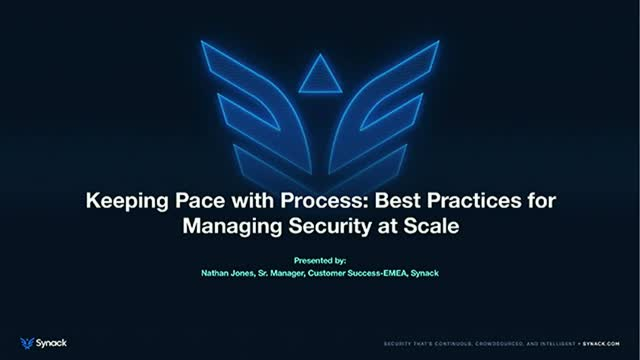 Keeping Pace with Process: Best Practices for Managing Security at Scale