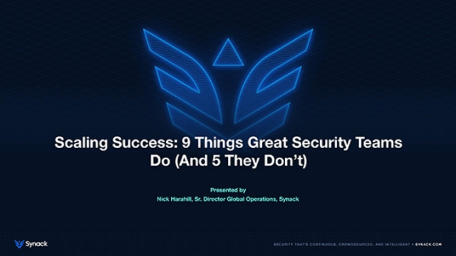 Scaling Success: 9 Things Great Security Teams Do (and 5 They Don't)