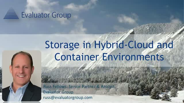 Storage in Hybrid-cloud and Container Environments: What You Need to Know