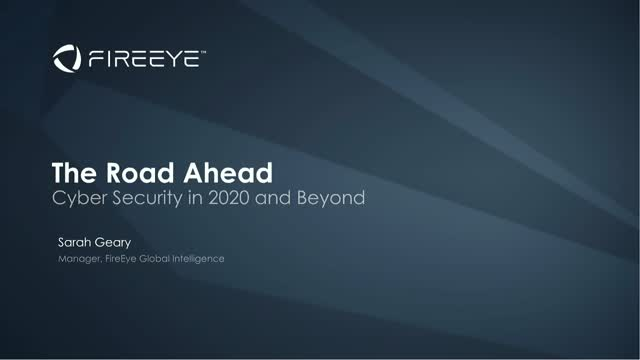 The Road Ahead: Cyber Security in 2020 and Beyond