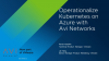 Operationalize Kubernetes on Azure with Avi Networks