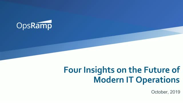 4 Insights on the Future of Modern IT Operations