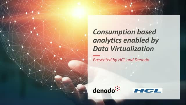 Consumption based analytics enabled by Data Virtualization (APAC)