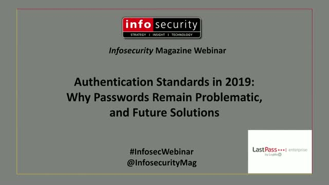 Authentication Standards in 2019: Why Passwords Remain Problematic, and Future S