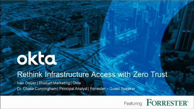 Rethink Infrastructure Access with Zero Trust