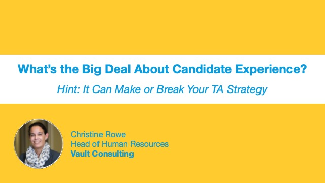 What's the Big Deal About Candidate Experience Anyway?
